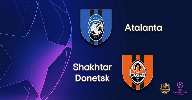 2019-20 UEFA Champions League – Atalanta gegen Shakhtar Donetsk Vorschau & Wetten